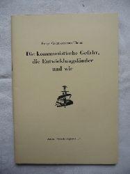 """""""Moser, A. / Kunz, U. (Hg.) / Aktion """"""""Niemals vergessen...""""""""""""  Einige Gedanken zum Thema: Die Kommunistische Gefahr, die Entwicklungsländer und wir."""
