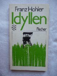 Hohler, Franz  Idyllen.