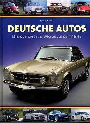 Hack, Joachim  Deutsche Autos. Die schönsten Modelle seit 1945.