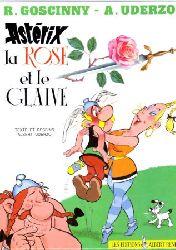 Goscinny, R. / Uderzo, A.  Astérix la rose et le glaive.