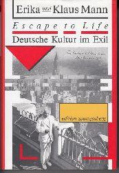Erika Mann / Klaus Mann  Escape to life. Deutsche Kultur im Exil. Mit siebzehn Abbildungen.