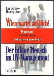 """DeMarco, Tom / Lister, Timothy  Wien wartet auf Dich! Der Faktor Mensch im DV-Management. """"""""""""Peopleware"""""""" in deutscher Sprache."""""""