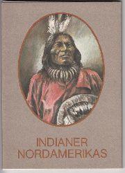 Kubat, Klaus-Dieter (Zeichnungen)  Indianer Nordamerikas.