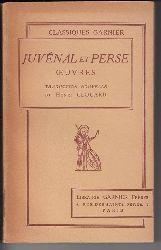Juvénal et Perse (Traduction nouvelle: Henri Clouard)  Oeuvres