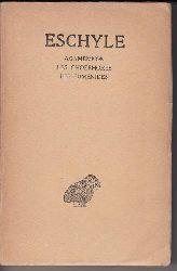 Eschyle (Texte etabli et traduit par Paul Mazon)  Agamemnon. Les Choéphores. Les Euménides. Eschyle, Tome II.