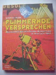 Agde, Günter  Flimmernde Versprechen.  Geschichte des deutschen Werbefilms im Kino seit 1897.