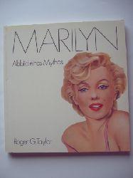 Taylor, Roger G.  Marilyn. Abbild eines Mythos
