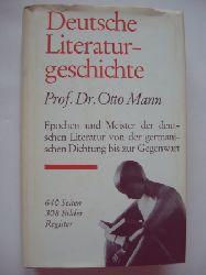 Mann, Otto  Deutsche Literaturgeschichte.  Von der germanischen Dichtung bis zur Gegenwart.