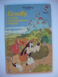 Disney, Walt  Goofy und das verwunschene Schloß.
