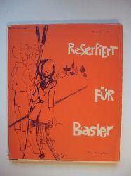Aebersold, Maria  Reserfiert für Basler.