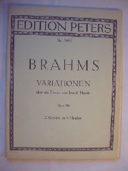 Brahms  Variationen über ein Thema von Joseph Haydn. Opus 56b.  2 Klaviere zu 4 Händen.