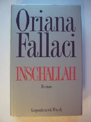 Fallaci, Oriana  Inschallah. Roman.