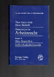Mayer-Maly, Theo / Marhold, Franz  Österreichisches Arbeitsrecht. Band I: Individualarbeitsrecht (Mayer-Maly).