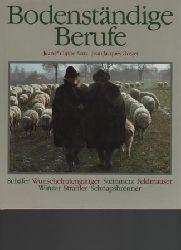 Arm, Jean-Philippe / Grezet, Jean-Jacques  Bodenständige Berufe. Band I.