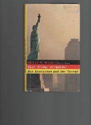 Broder, Henryk M.  Kein Krieg, nirgends: Die Deutschen und der Terror.