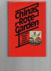 Chen, Jack  Chinas Rote Garden. Jack Chen erlebt Maos Kulturrevolution.