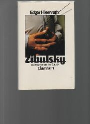 Hilsenrath, Edgar  Zibulsky oder Antenne im Bauch.