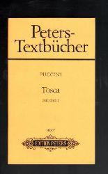 Puccini, Giacomo  Tosca. Musikdrama in drei Akten