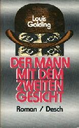 Golding, Louis:  Der Mann mit dem Zweiten Gesicht. Ins Deutsche übertragen v. Ulla Leippe.