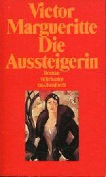Margueritte, Victor:  Die Aussteigerin. Roman.
