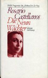 Castellanos, Rosario:  Die Neun Wächter. Roman. Aus dem mexikanischen Spanisch von Fritz Vogelsang. Mit einem Nachwort von Elena Poniatowska.