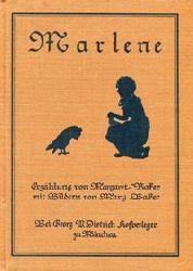 Baker, Margaret / Baker, Mary:  Marlene das kleine Mädchen, das der Eule ihren Knicks machte. Erzählung von Margaret Baker mit Bildern von Mary Baker.
