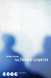 Aspeli, Widar:  Schneesturm. Aus d. Norwegischen v. Christel Hildebrandt.