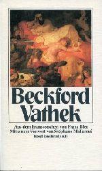Beckford, William:  Vathek. Aus d. Französischen v. Franz Blei. Mit einem Nachwort v. Stephane Mallarme.
