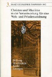 Bertsch, Ludwig / Messer, Hans (Hrsg):  Christen und Muslime in der Verantwortung für eine Welt- und Friedensordnung. 3. Sankt Georgener Symposion 1992.