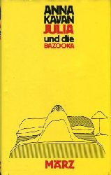 Kavan, Anna:  Julia und die Bazooka. Aus d. Englischen v. Helma Schleif.