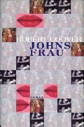 Coover, Robert:  Johns Frau. Deutsch v. Gerd Burger.