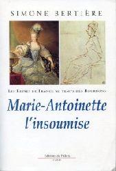 Bertiere, Simone:  Marie-Antoinette l