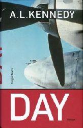 Kennedy, A.L.:  Day. Aus d. Englischen von Ingo Herzke.