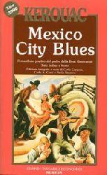 Kerouac, Jack:  Mexico City Blues. Il manifesto poetico del padre della Beat Generation. Zweisprachig.