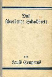 Couperus, Louis:  Das schwebende Schachbrett. Einzig berechtigte Übertragung v. Else Otten.