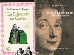 Madame de La Fayette:  La Princesse de Cleves. Bernard Pingaud: Mme de La Fayette par elle-Meme.