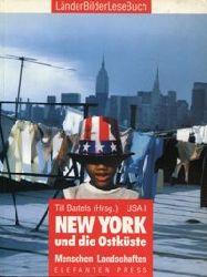 Bartels, Till (Hrsg):  New York und die Ostküste. USA I. Menschen, Landschaften.