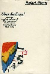 Alberti, Rafael:  Über die Engel. Gedichte. Spanisch und deutsch. Übertragung und Nachwort von Fritz Vogelsang.