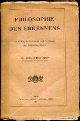 Reininger, Robert:  Philosophie der Erkenntnis. Ein Beitrag zur Geschichte und Fortbildung des Erkenntnisproblems.