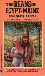 Chute, Carolyn:  The Beans of Egypt, Maine.