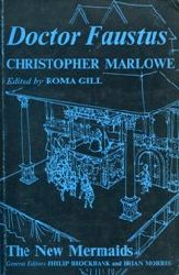 Marlowe, Christopher:  Doctor Faustus. Edited by Roma Gill.
