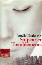Nothomb, Amelie:  Stupeur et Tremblements. Roman.