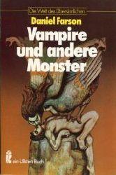 Farson, Daniel:  Vampire und andere Monster.