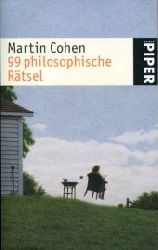 Cohen, Martin:  99 philosophische Rätsel.