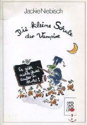 Niebisch, Jackie:  Die kleine Schule der Vampire.