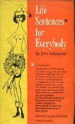 Mangione, Jerre:  Life Sentences for Everybody. Illustrated by Leo Glueckselig.