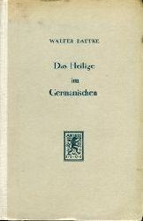 Baetke, Walter:  Das Heilige im Germanischen.