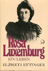 Ettinger, Elzbieta:  Rosa Luxemburg. Ein Leben.