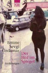Özdamar, Emine Sevgi:  Der Hof im Spiegel. Erzählungen.