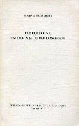 Drieschner, Michael:  Einführung in die Naturphilosophie.